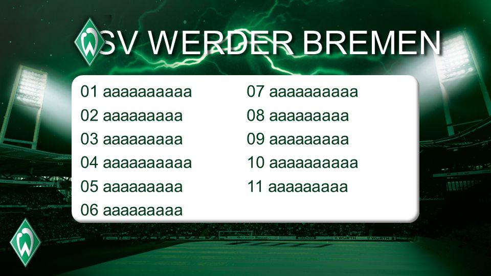 SV WERDER BREMEN 01 aaaaaaaaaa 02 aaaaaaaaa 03 aaaaaaaaa 04 aaaaaaaaaa
