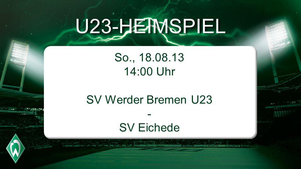 SV Werder Bremen U23 - SV Eichede