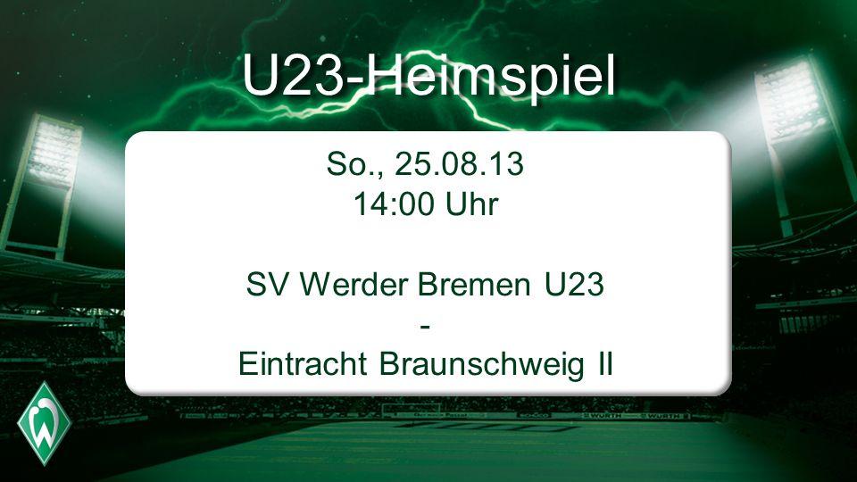 SV Werder Bremen U23 - Eintracht Braunschweig II
