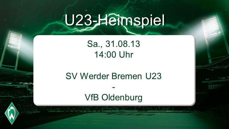 SV Werder Bremen U23 - VfB Oldenburg
