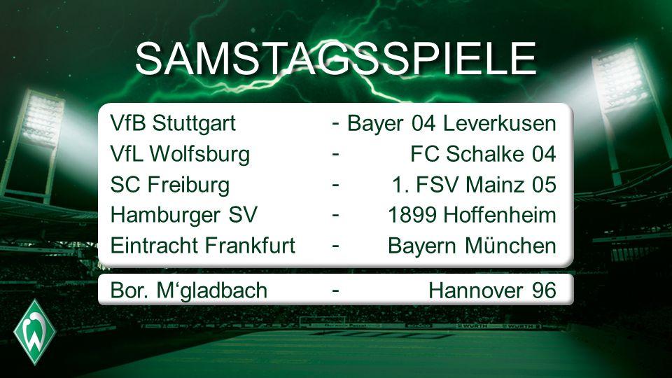 SAMSTAGSSPIELE VfB Stuttgart VfL Wolfsburg SC Freiburg Hamburger SV