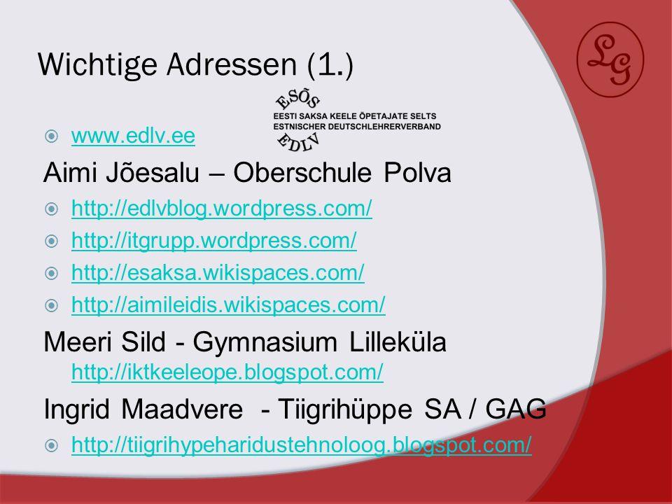 Wichtige Adressen (1.) Aimi Jõesalu – Oberschule Polva