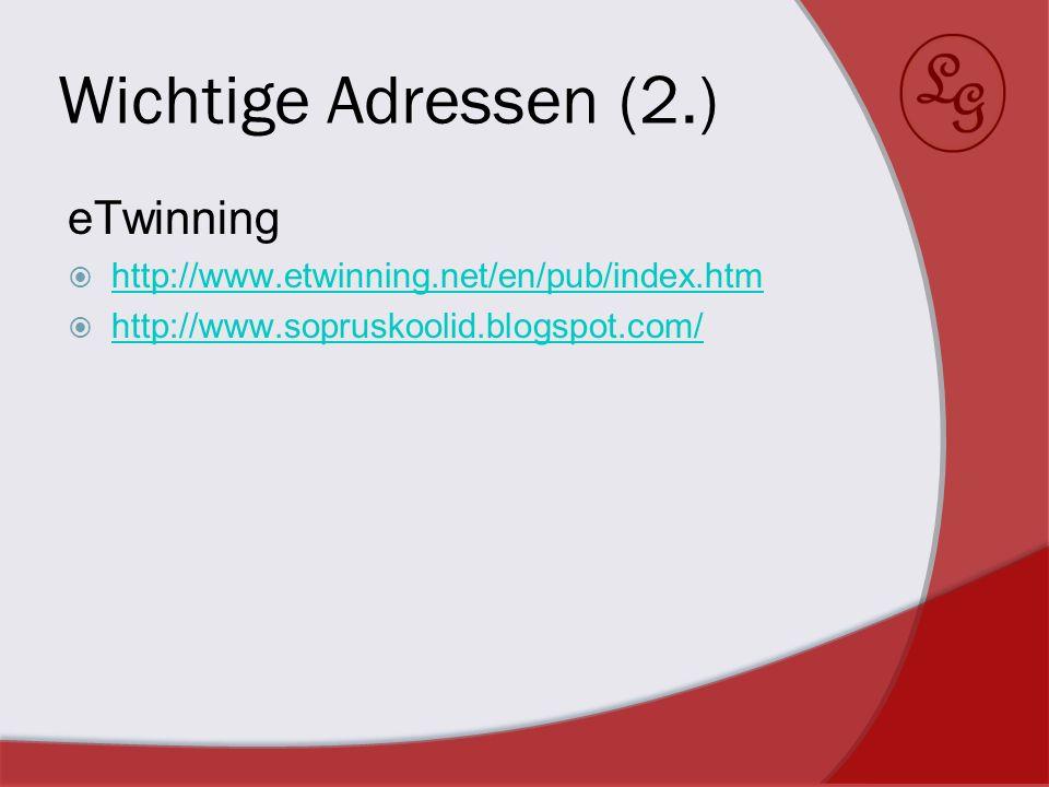 Wichtige Adressen (2.) eTwinning