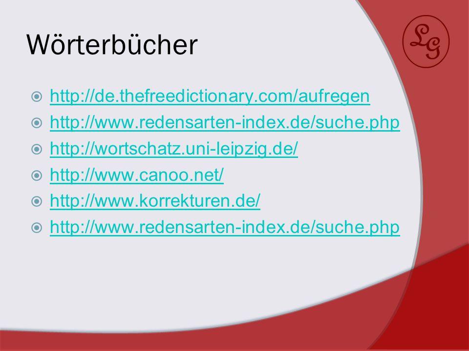 Wörterbücher http://de.thefreedictionary.com/aufregen