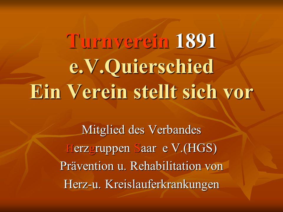 Turnverein 1891 e.V.Quierschied Ein Verein stellt sich vor