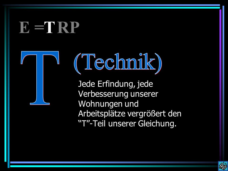 E = RP T. T.