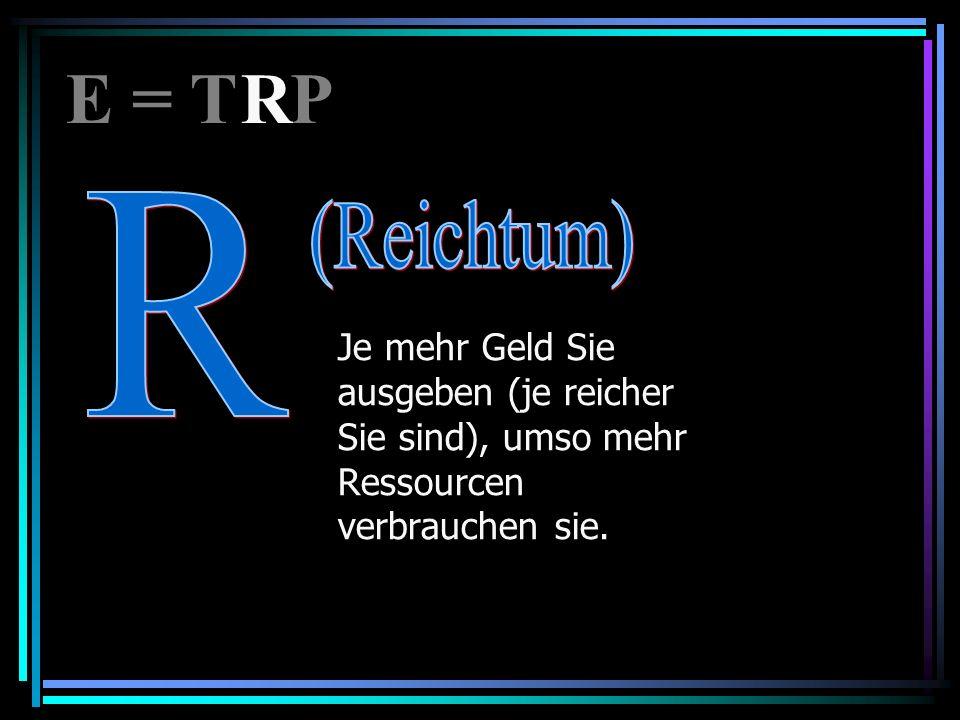 E = T P R. R.