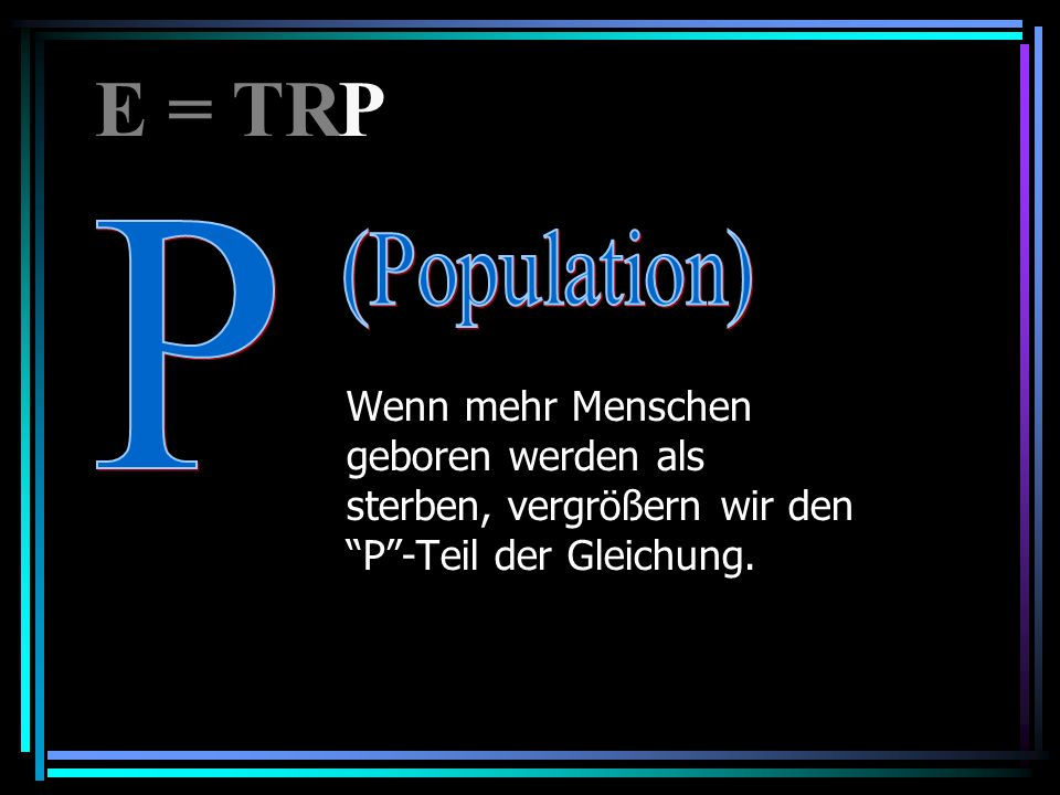 E = TR P. P.