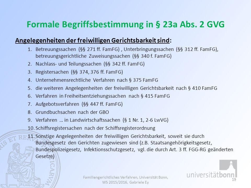 Formale Begriffsbestimmung in § 23a Abs. 2 GVG
