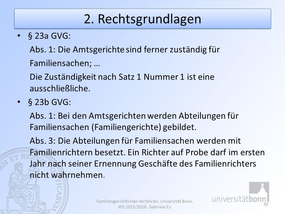 2. Rechtsgrundlagen § 23a GVG: