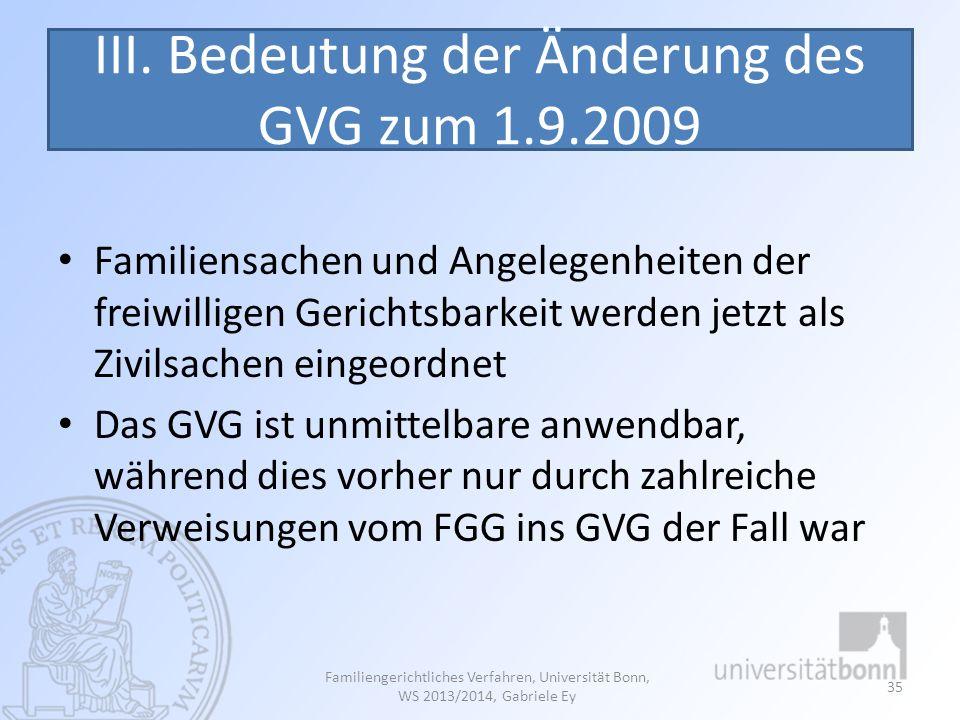 III. Bedeutung der Änderung des GVG zum 1.9.2009