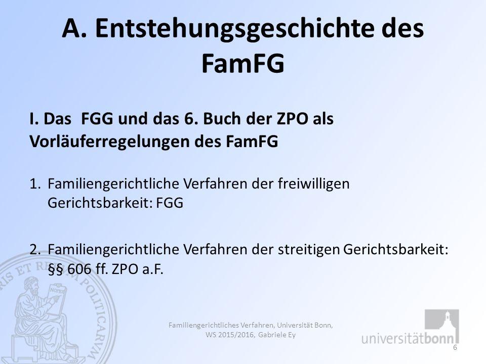 A. Entstehungsgeschichte des FamFG