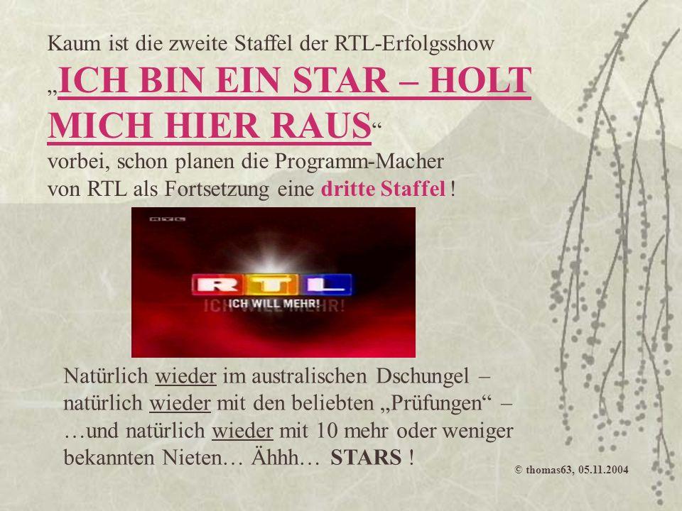 """Kaum ist die zweite Staffel der RTL-Erfolgsshow """"ICH BIN EIN STAR – HOLT MICH HIER RAUS vorbei, schon planen die Programm-Macher von RTL als Fortsetzung eine dritte Staffel !"""