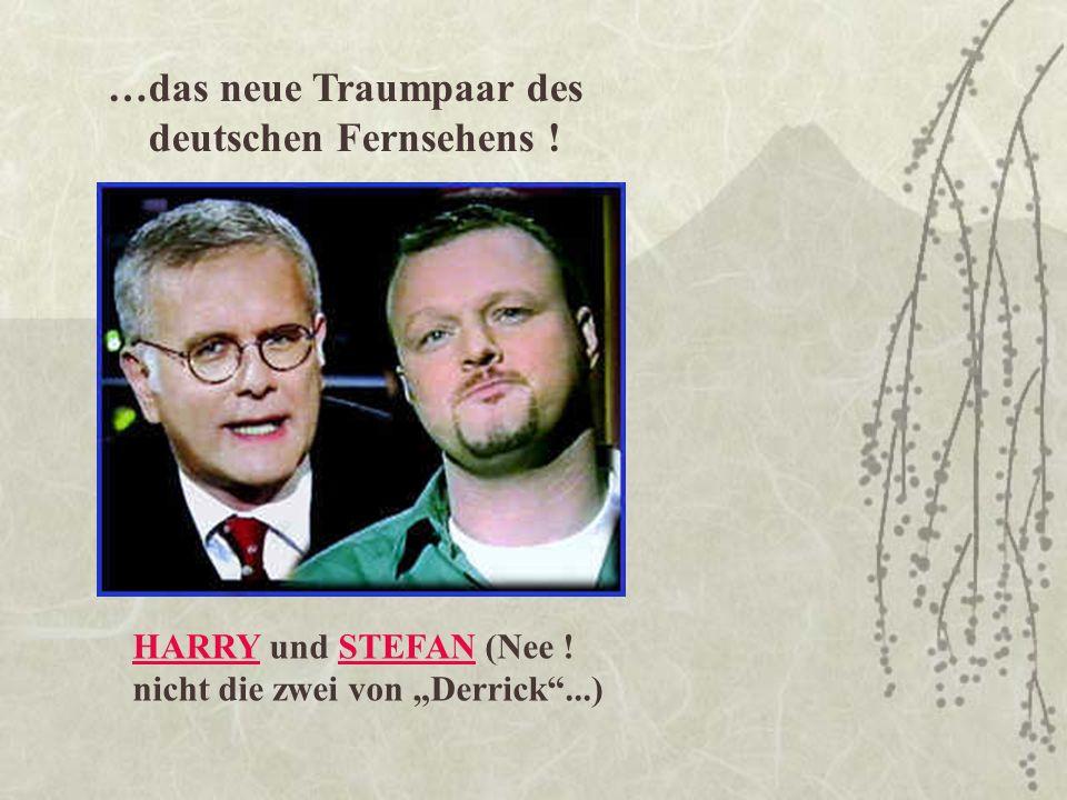 …das neue Traumpaar des deutschen Fernsehens !