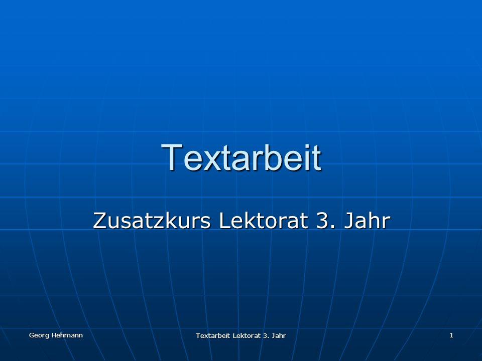 Georg Hehmann Zusatzkurs Lektorat 3. Jahr