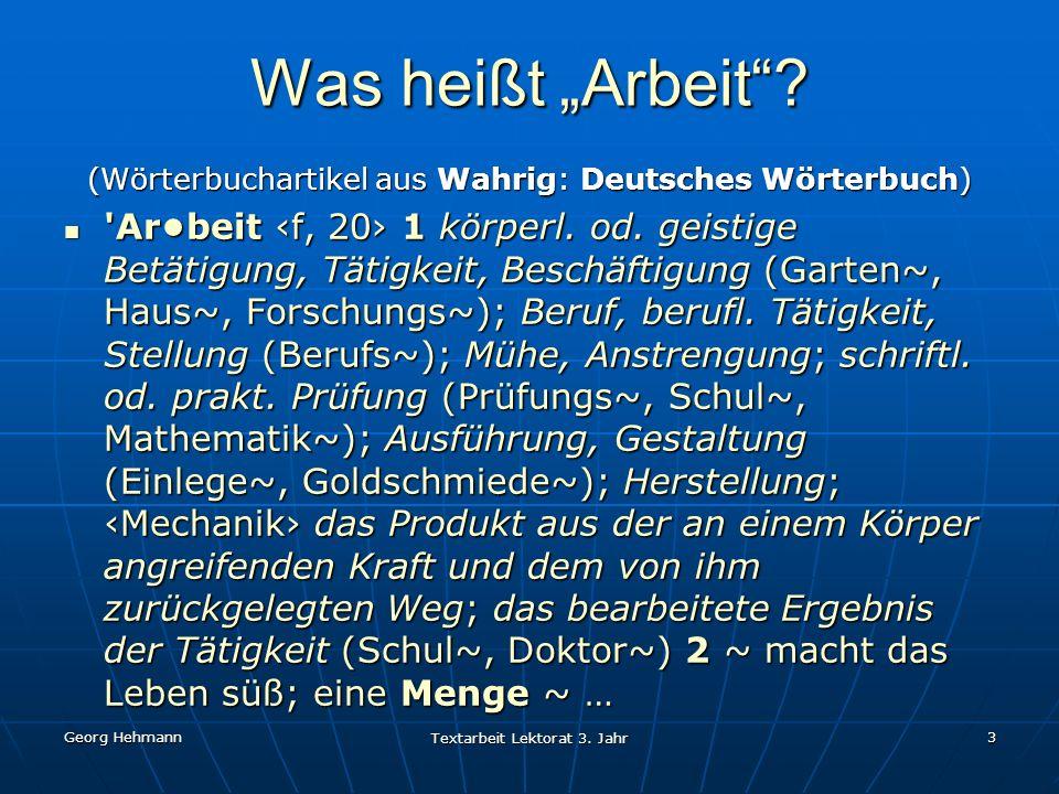 """Was heißt """"Arbeit (Wörterbuchartikel aus Wahrig: Deutsches Wörterbuch)"""