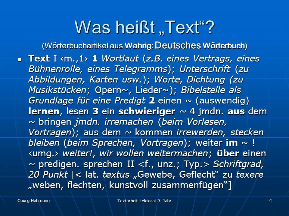 """Was heißt """"Text (Wörterbuchartikel aus Wahrig: Deutsches Wörterbuch)"""