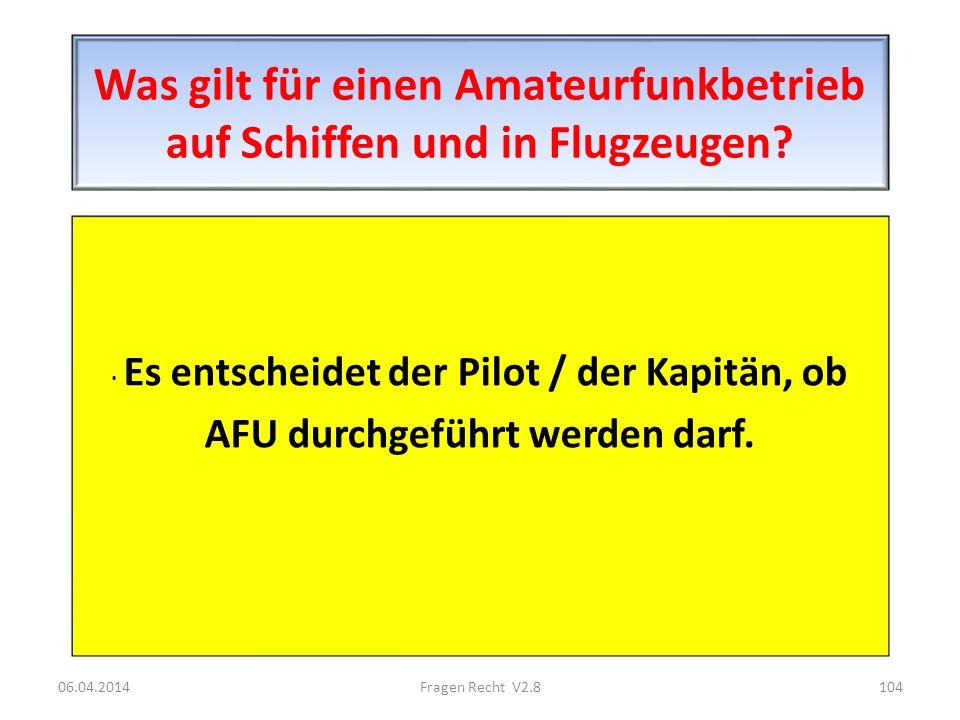 Was gilt für einen Amateurfunkbetrieb auf Schiffen und in Flugzeugen