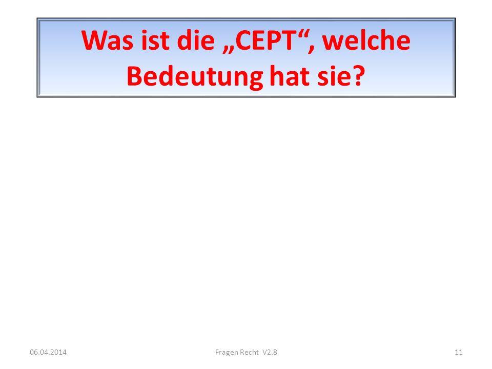 """Was ist die """"CEPT , welche Bedeutung hat sie"""