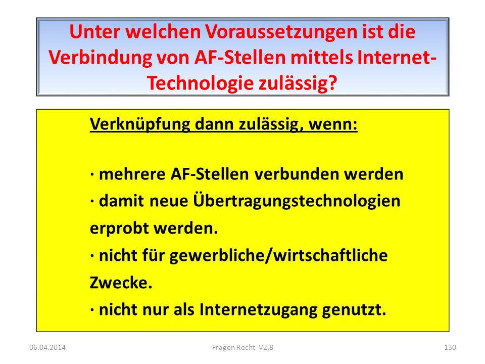 Unter welchen Voraussetzungen ist die Verbindung von AF-Stellen mittels Internet- Technologie zulässig