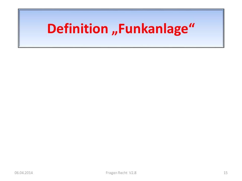 """Definition """"Funkanlage"""