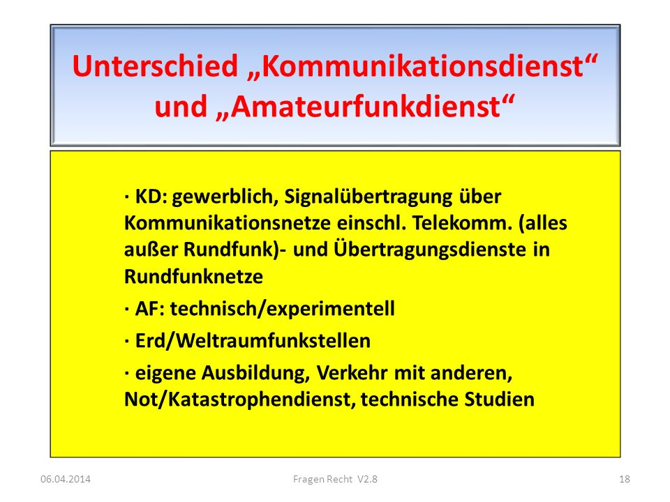 "Unterschied ""Kommunikationsdienst und ""Amateurfunkdienst"