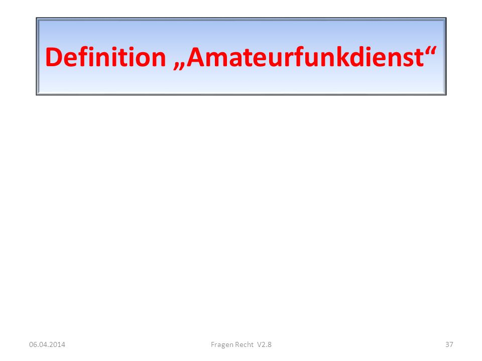 "Definition ""Amateurfunkdienst"