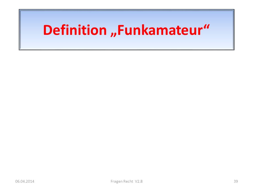 "Definition ""Funkamateur"