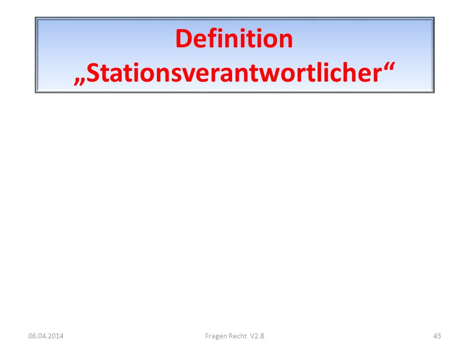 "Definition ""Stationsverantwortlicher"