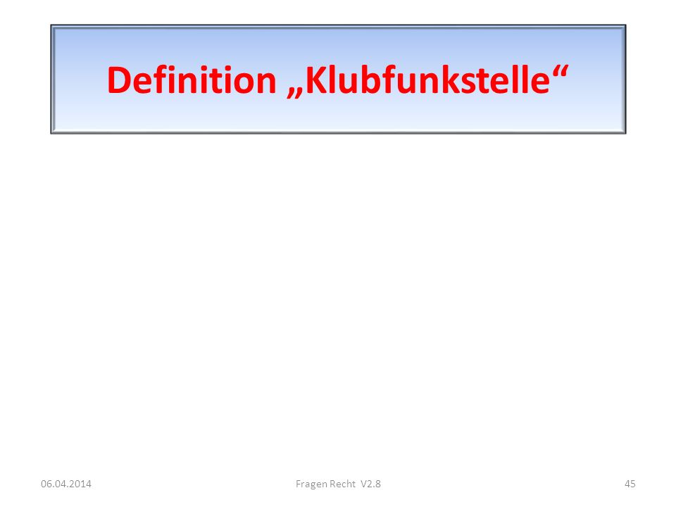 "Definition ""Klubfunkstelle"