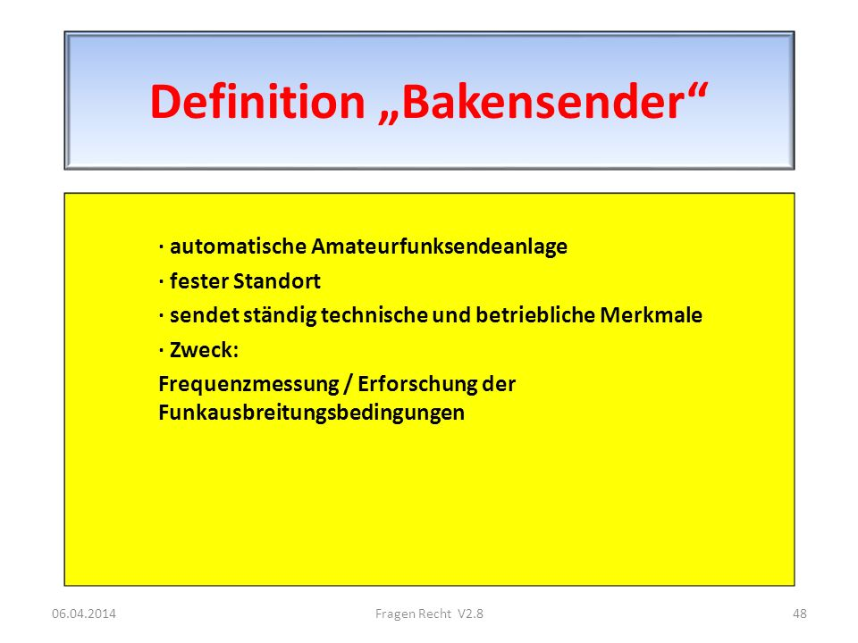 "Definition ""Bakensender"