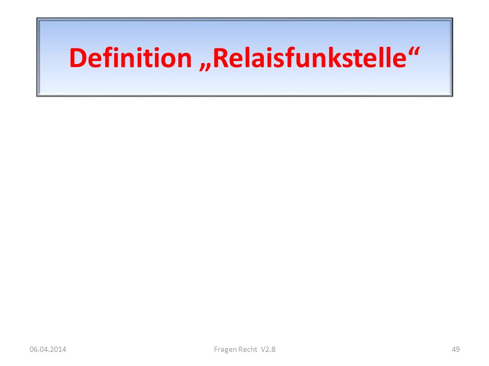 "Definition ""Relaisfunkstelle"