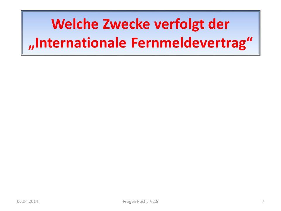 """Welche Zwecke verfolgt der """"Internationale Fernmeldevertrag"""