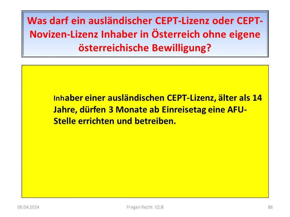 Was darf ein ausländischer CEPT-Lizenz oder CEPT-Novizen-Lizenz Inhaber in Österreich ohne eigene österreichische Bewilligung