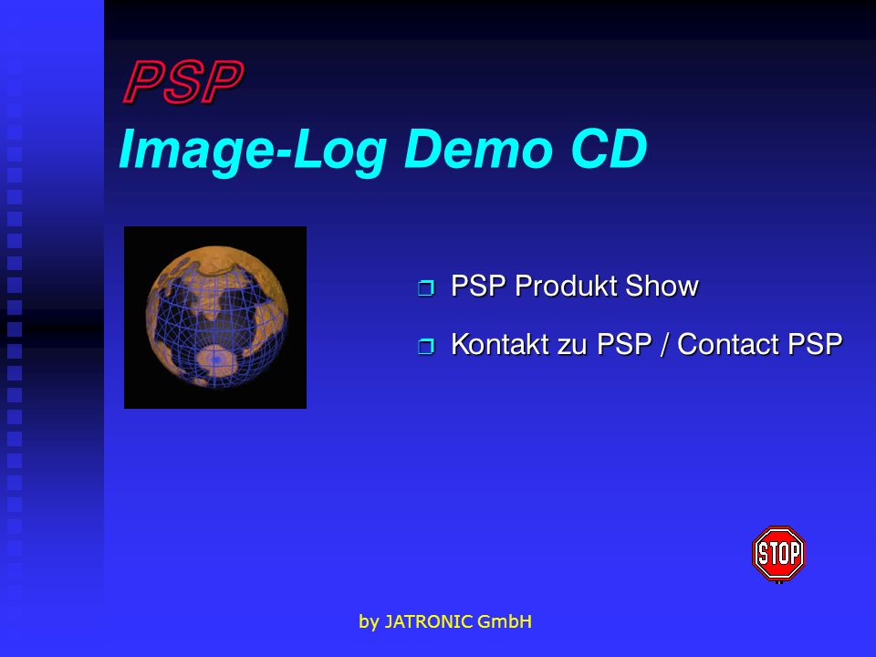 PSP Image-Log Demo CD PSP Produkt Show Kontakt zu PSP / Contact PSP