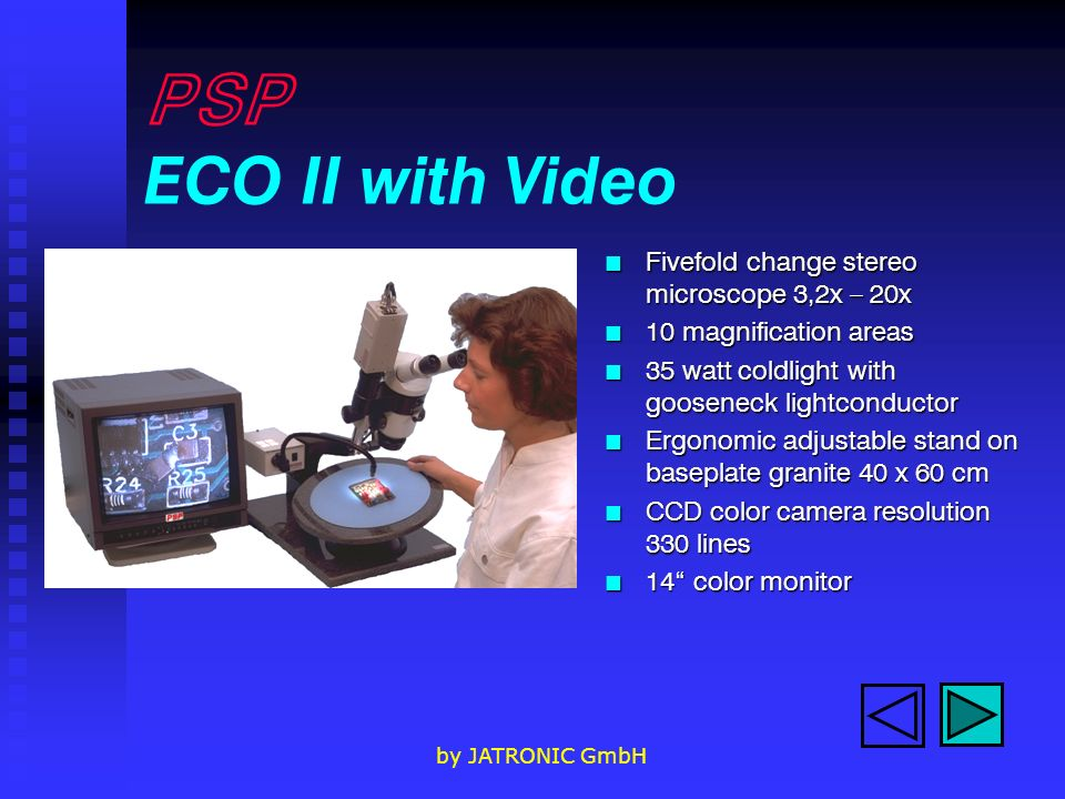 PSP ECO II with Video Fivefold change stereo microscope 3,2x – 20x