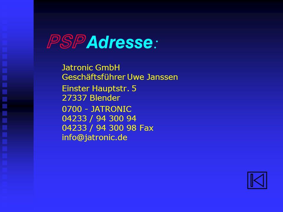 PSP Adresse: Jatronic GmbH Geschäftsführer Uwe Janssen