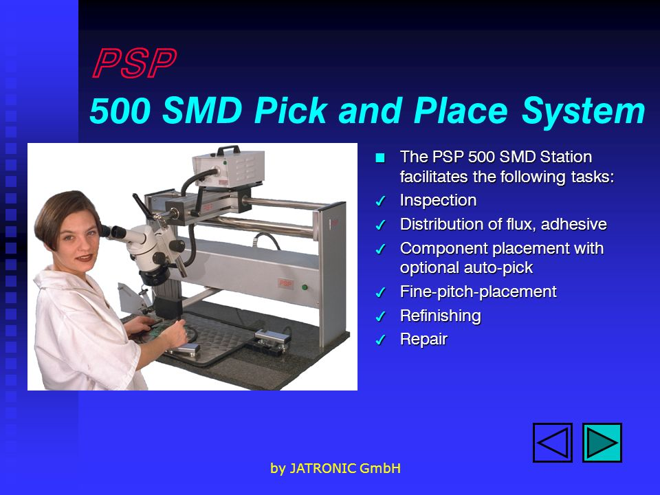 PSP 500 SMD Pick and Place System