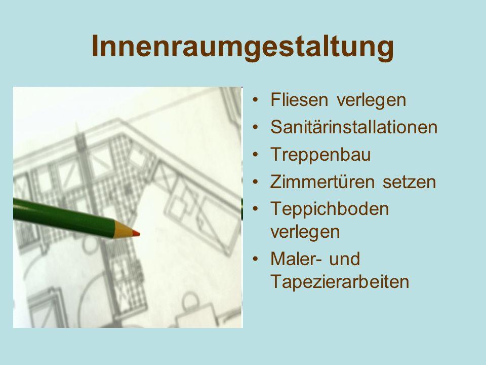 Innenraumgestaltung Fliesen verlegen Sanitärinstallationen Treppenbau