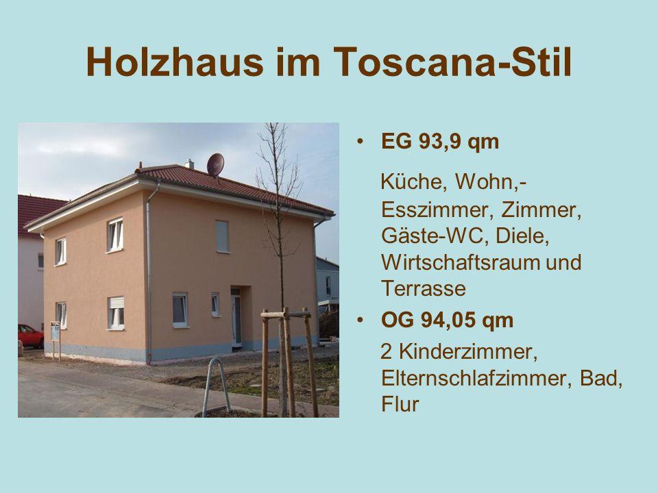 Holzhaus im Toscana-Stil