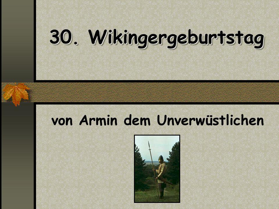 von Armin dem Unverwüstlichen