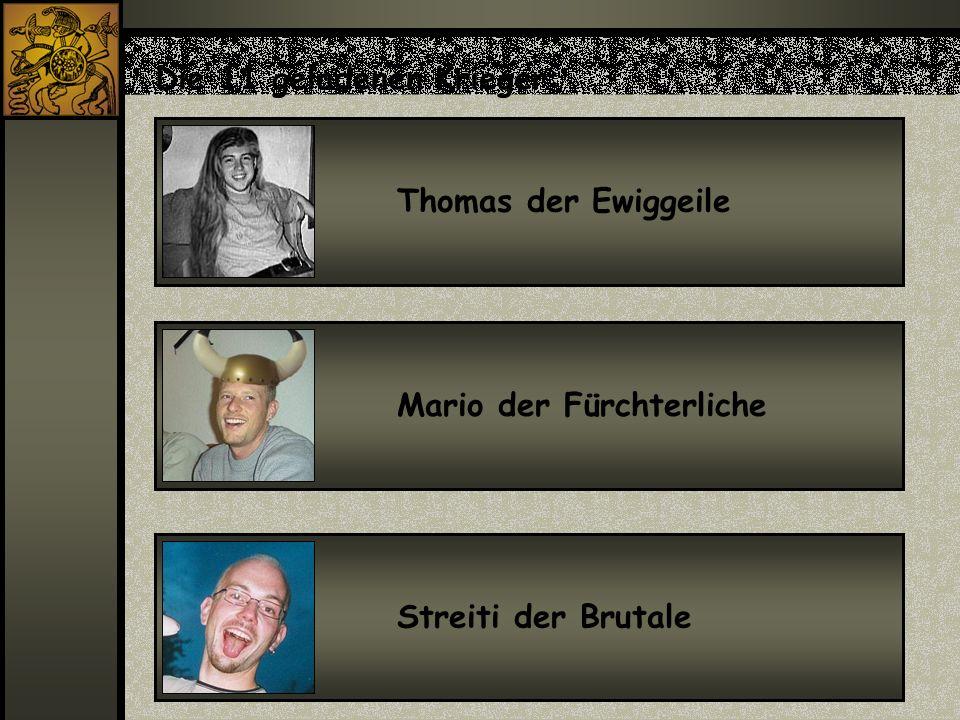 Die 11 geladenen Krieger: