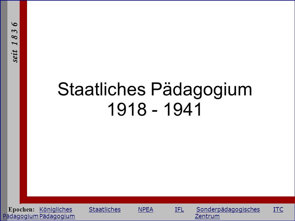 Staatliches Pädagogium 1918 - 1941