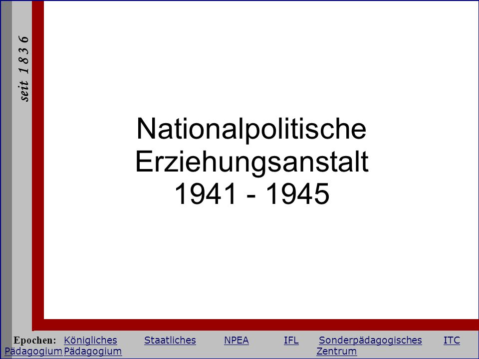 Nationalpolitische Erziehungsanstalt 1941 - 1945