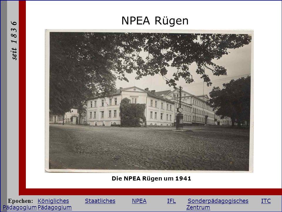 NPEA Rügen Die NPEA Rügen um 1941