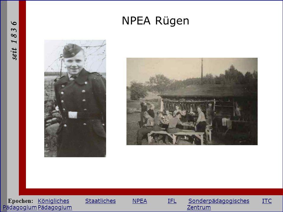 NPEA Rügen Epochen: Königliches Staatliches NPEA IFL Sonderpädagogisches ITC Pädagogium Pädagogium Zentrum.