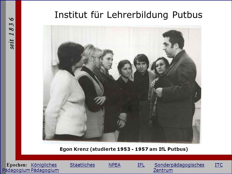 Egon Krenz (studierte 1953 - 1957 am IfL Putbus)