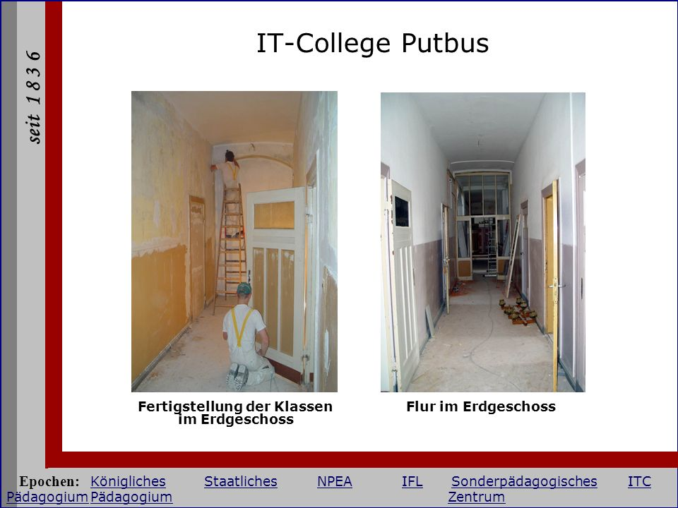 Fertigstellung der Klassen im Erdgeschoss