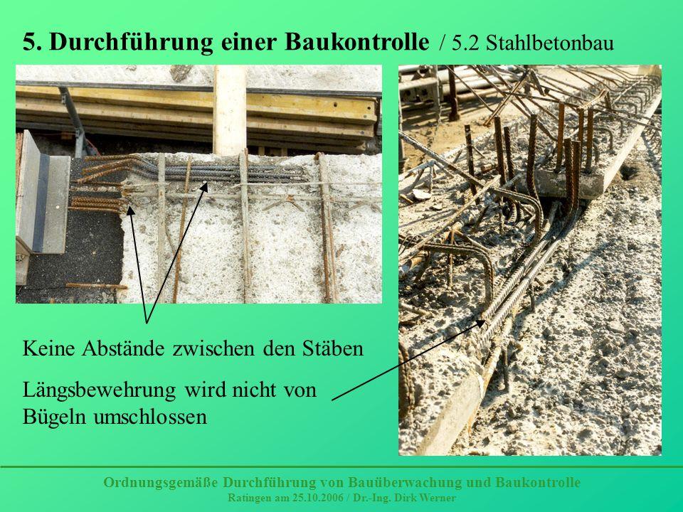 5. Durchführung einer Baukontrolle / 5.2 Stahlbetonbau