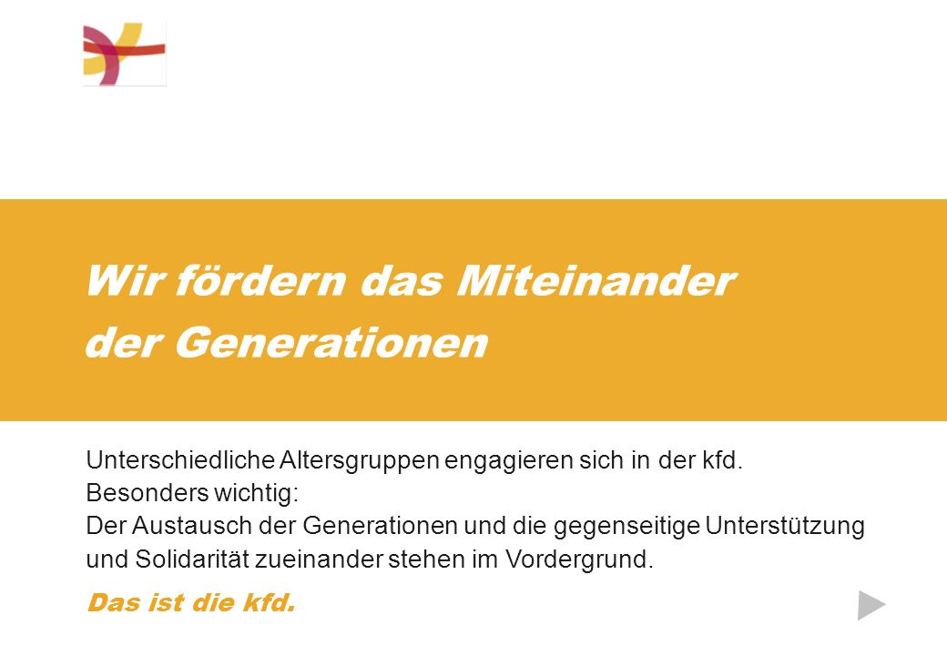 Wir fördern das Miteinander der Generationen